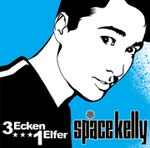 Space Kelly - 3 Ecken 1 Elfer